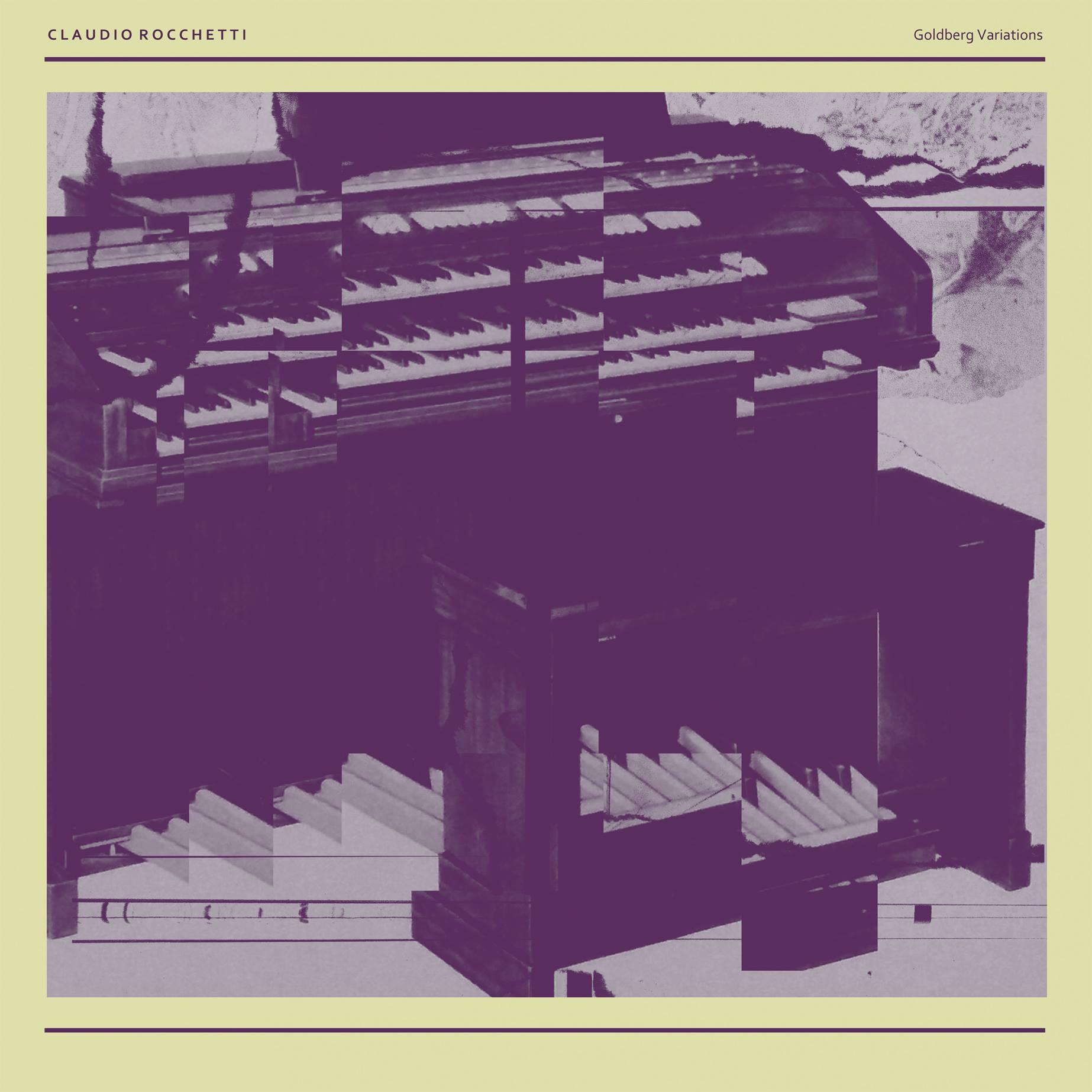 Claudio Rocchetti - Goldberg Variations